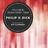 Okładka książki Volume II: Adjustment Team Philip K. Dick