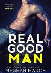 Okładka książki Real Good Man Meghan March