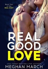 Okładka książki Real Good Love Meghan March