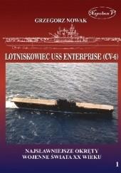 Okładka książki Lotniskowiec USS Enterprise (CV-6) Grzegorz Nowak