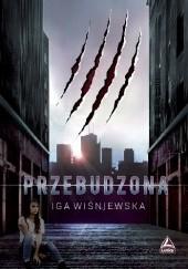 Okładka książki Przebudzona Iga Wiśniewska