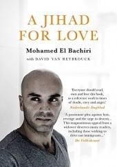 Okładka książki A Jihad for Love David Van Reybrouck,Mohamed El-Bachiri