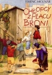 Okładka książki Chłopcy z placu broni Ferenc Molnár
