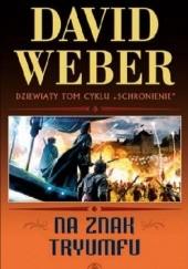 Okładka książki Na znak tryumfu David Weber