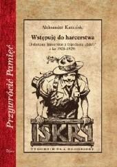 Okładka książki Wstępuję do harcerstwa Aleksander Kamiński