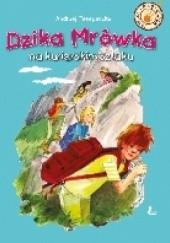 Okładka książki Dzika Mrówka na kurierskim szlaku Andrzej Perepeczko