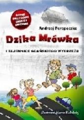 Okładka książki Dzika Mrówka i tajemnice gdańskiego wybrzeża Andrzej Perepeczko