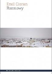Okładka książki Rozmowy Emil Cioran