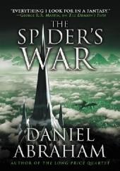 Okładka książki The Spiders War Daniel Abraham