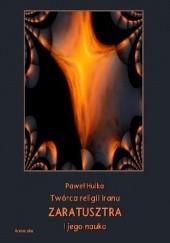 Okładka książki Twórca religii Iranu Zaratusztra i jego nauka