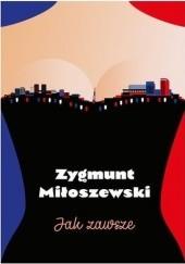 Okładka książki Jak zawsze Zygmunt Miłoszewski