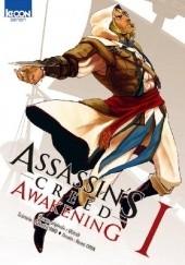 Okładka książki Assassin's Creed: Awakening 1 Oiwa Kendi,Takashi Yano