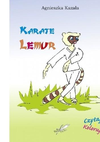 Okładka książki Karate lemur Agnieszka Kazała