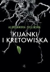Okładka książki Kijanki i kretowiska Aleksandra Zielińska