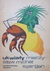 Okładka książki Ukwiały (aforyzmy) Mieczysław Michał Szargan