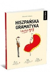 Okładka książki Hiszpańska gramatyka inaczej Aleksandra Srokowska