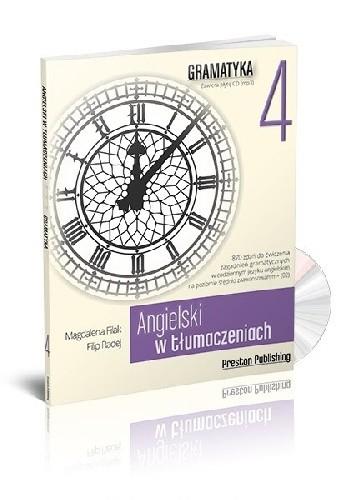 Okładka książki Angielski w tłumaczeniach. Gramatyka 4 Magdalena Filak,Filip Radej