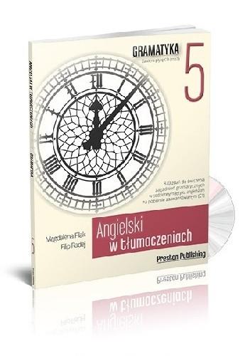 Okładka książki Angielski w tłumaczeniach. Gramatyka 5 Magdalena Filak,Filip Radej