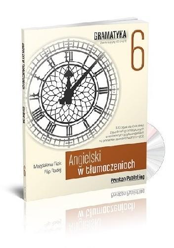 Okładka książki Angielski w tłumaczeniach. Gramatyka 6 Magdalena Filak,Filip Radej