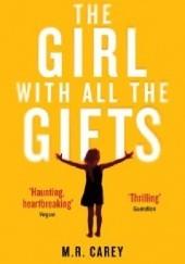 Okładka książki The Girl with All the Gifts Mike Carey