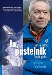 Okładka książki Ja, pustelnik. Autobiografia Piotr Trybalski,Piotr Pustelnik