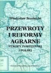 Okładka książki Przewroty i reformy agrarne Europy powojennej i Polski Władysław Studnicki