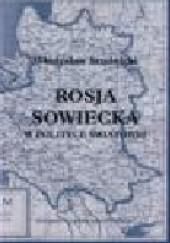 Okładka książki Rosja Sowiecka w polityce światowej Władysław Studnicki