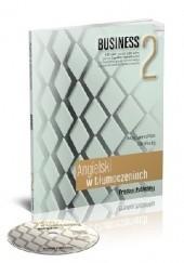 Okładka książki Angielski w tłumaczeniach. Business 2
