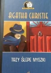 Okładka książki Trzy ślepe myszki Agatha Christie