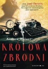 Okładka książki Królowa zbrodni Andrew Wilson