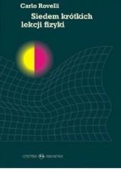 Okładka książki Siedem krótkich lekcji fizyki Carlo Rovelli