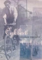 Okładka książki Cyklist Przemysław Owczarek