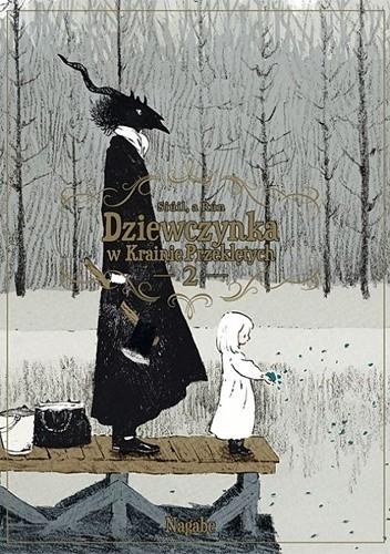 Okładka książki Dziewczynka w Krainie Przeklętych: Siúil, a Rún #2 Nagabe