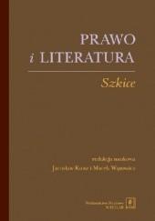 Okładka książki Prawo i literatura. Szkice Marek Wąsowicz,Jarosław Kuisz