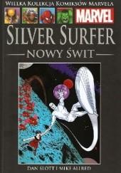 Okładka książki Silver Surfer: Nowy świt Dan Slott,Mike Allred