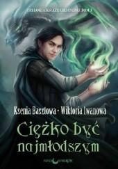 Okładka książki Ciężko być najmłodszym Ksenia Basztowa,Wiktoria Iwanowa