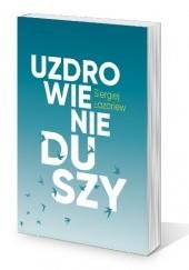 Okładka książki Uzdrowienie duszy Siergiej Łazariew