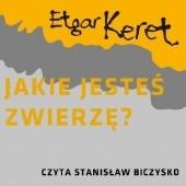 Okładka książki Jakie jesteś zwierzę Etgar Keret