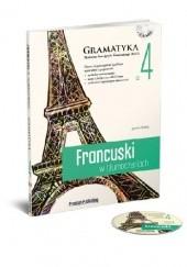 Okładka książki Francuski w tłumaczeniach. Gramatyka 4 Janina Radej