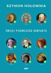 Okładka książki Święci pierwszego kontaktu Szymon Hołownia
