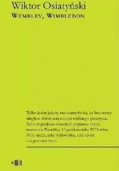 Okładka książki Wembley, Wimbledon