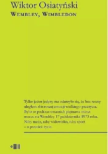 Okładka książki Wembley, Wimbledon Wiktor Osiatyński