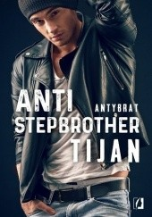 Okładka książki Anti-stepbrother. Antybrat Tijan Meyer