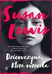 Okładka książki Dziewczyna, która wróciła Susan Lewis