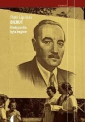 Okładka książki Bierut. Kiedy partia była bogiem Piotr Lipiński