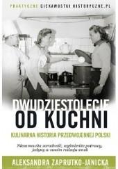 Okładka książki Dwudziestolecie od kuchni Aleksandra Zaprutko-Janicka