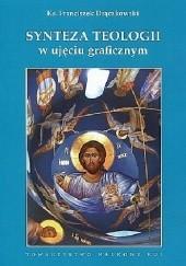 Okładka książki Synteza teologii w ujęciu graficznym Franciszek Drączkowski
