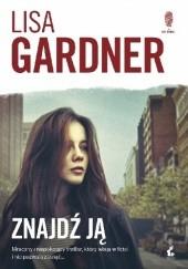 Okładka książki Znajdź ją Lisa Gardner