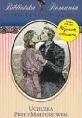 Okładka książki Ucieczka przed małżeństwem Jadwiga Courths-Mahler