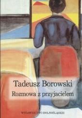 Okładka książki Rozmowa z przyjacielem Tadeusz Borowski